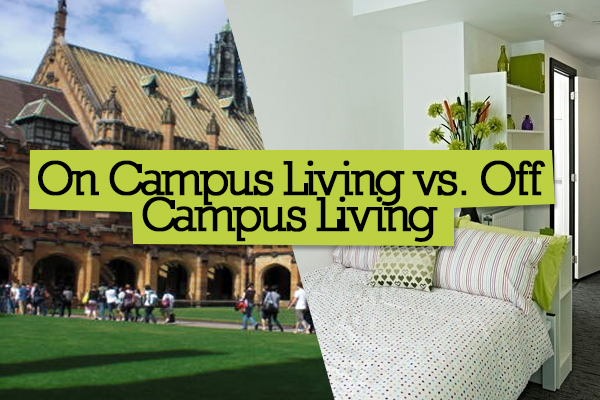 Living on or off Campus During College: Which is more Beneficial?